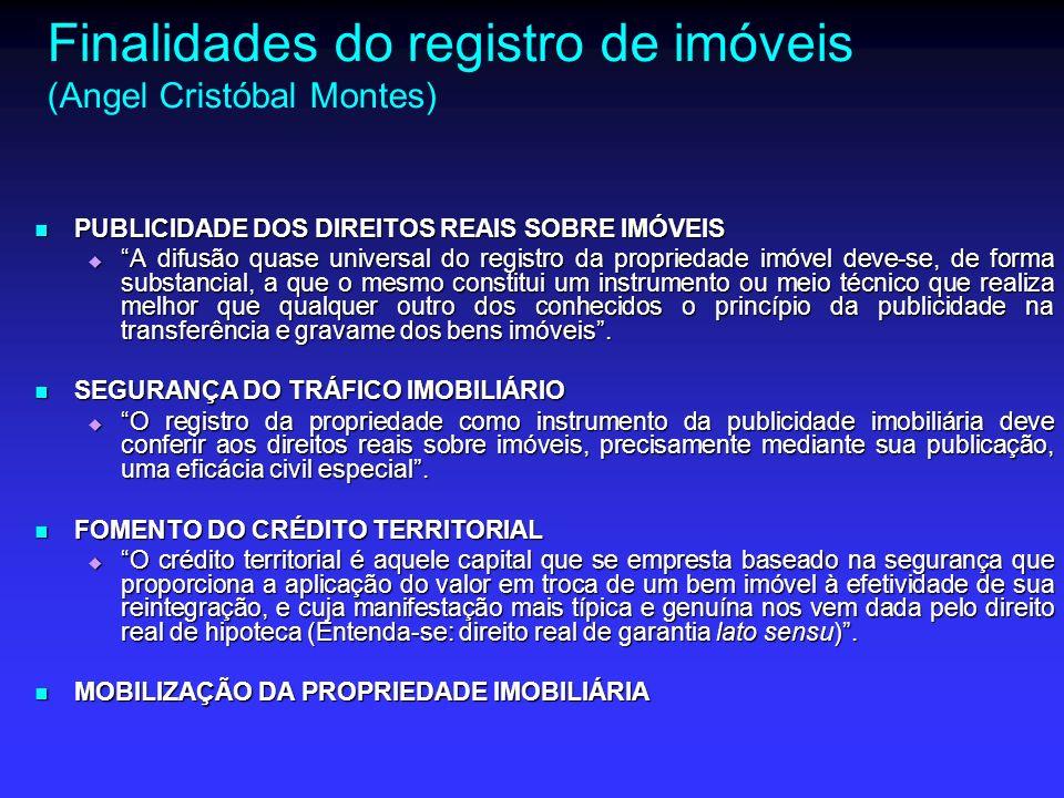 Finalidades do registro de imóveis (Angel Cristóbal Montes)
