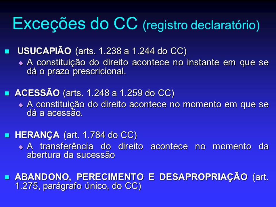 Exceções do CC (registro declaratório)