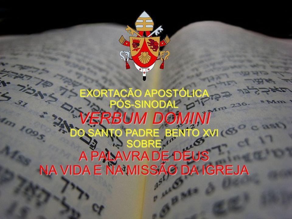 VERBUM DOMINI A PALAVRA DE DEUS NA VIDA E NA MISSÃO DA IGREJA