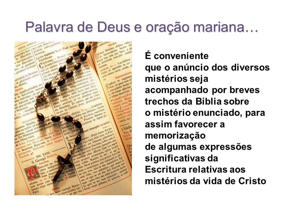 Palavra de Deus e oração mariana…
