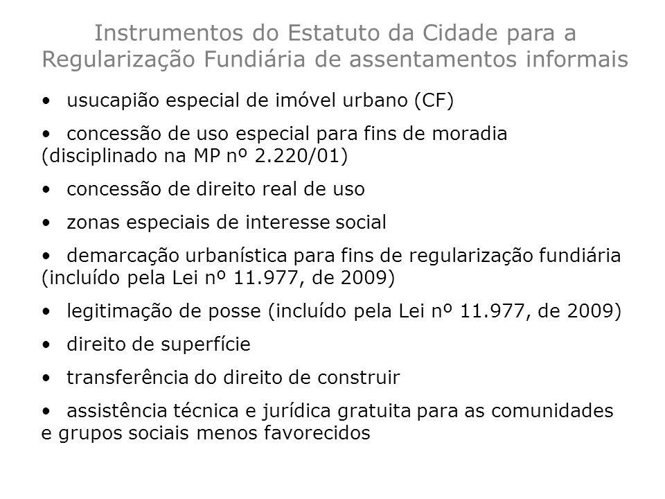Instrumentos do Estatuto da Cidade para a Regularização Fundiária de assentamentos informais