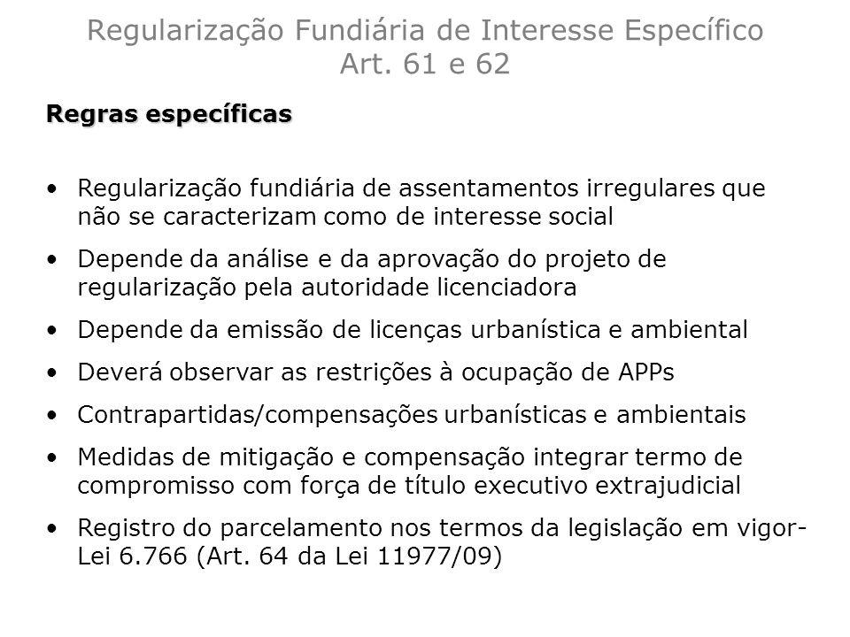 Regularização Fundiária de Interesse Específico Art. 61 e 62