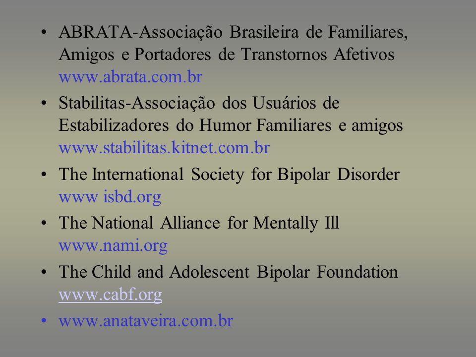 ABRATA-Associação Brasileira de Familiares, Amigos e Portadores de Transtornos Afetivos www.abrata.com.br