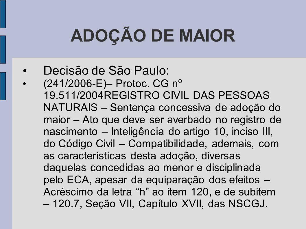 ADOÇÃO DE MAIOR Decisão de São Paulo: