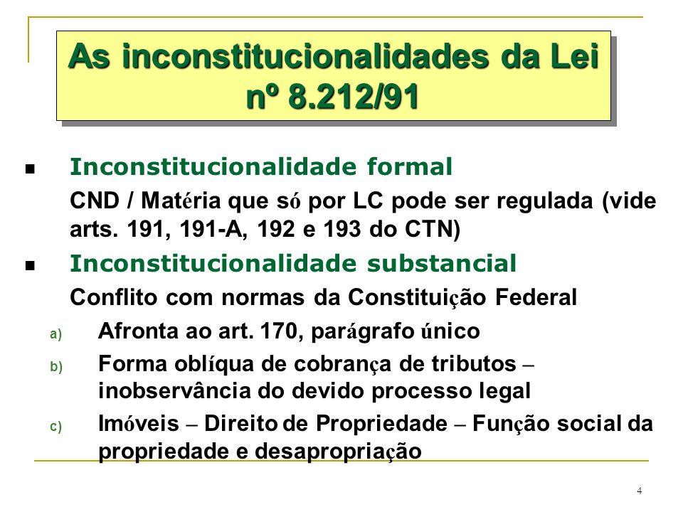 As inconstitucionalidades da Lei nº 8.212/91