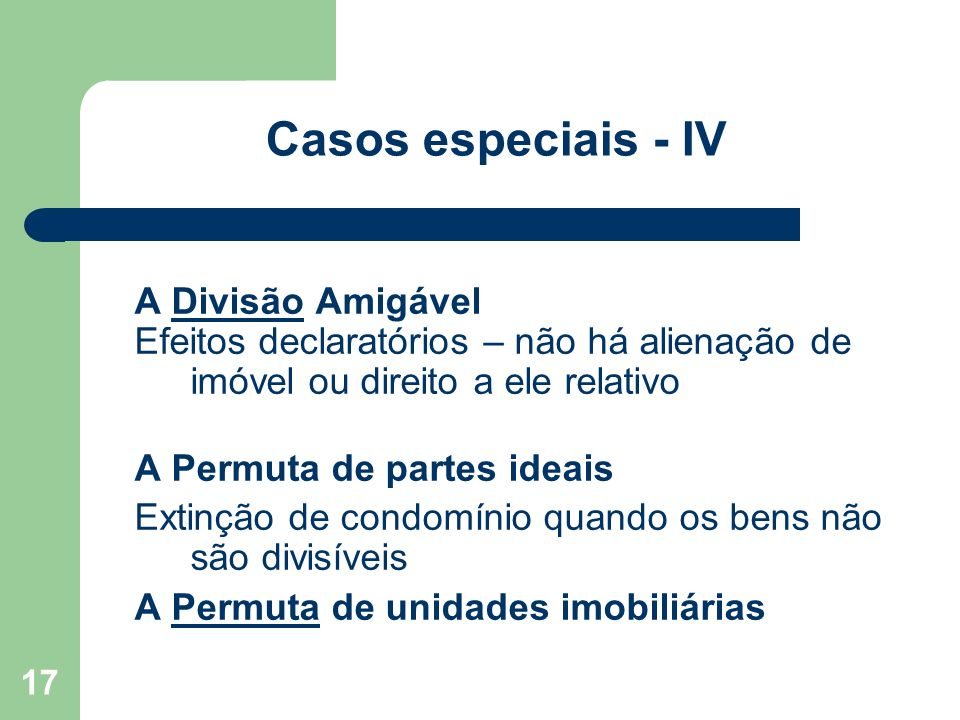 Casos especiais - IV A Divisão Amigável