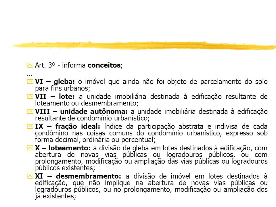 Art. 3º - informa conceitos;