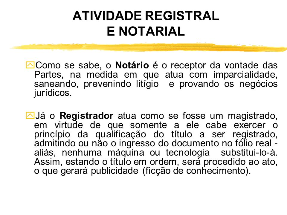 ATIVIDADE REGISTRAL E NOTARIAL