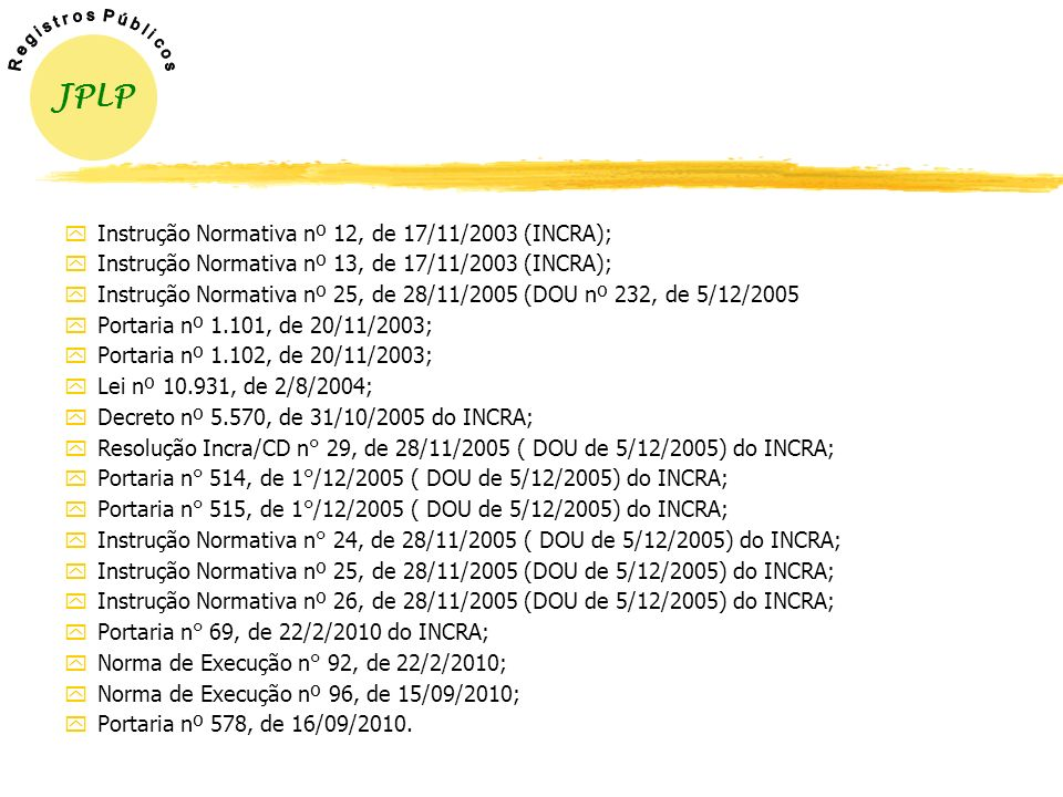 JPLP Instrução Normativa nº 12, de 17/11/2003 (INCRA);