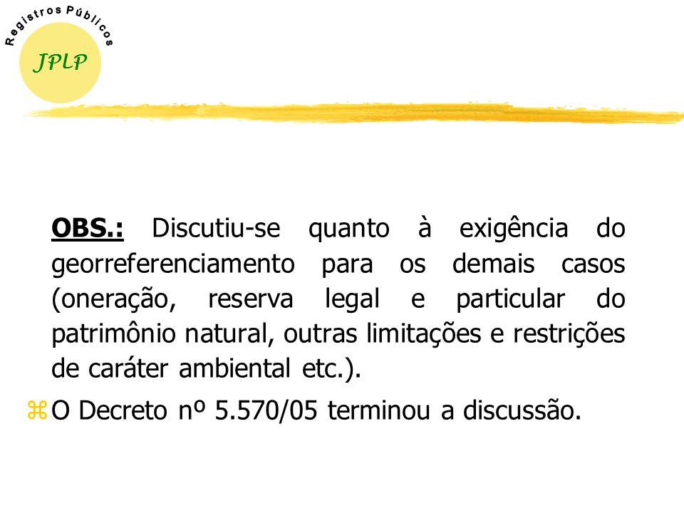 O Decreto nº 5.570/05 terminou a discussão.