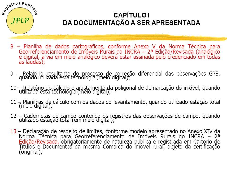 CAPÍTULO I DA DOCUMENTAÇÃO A SER APRESENTADA