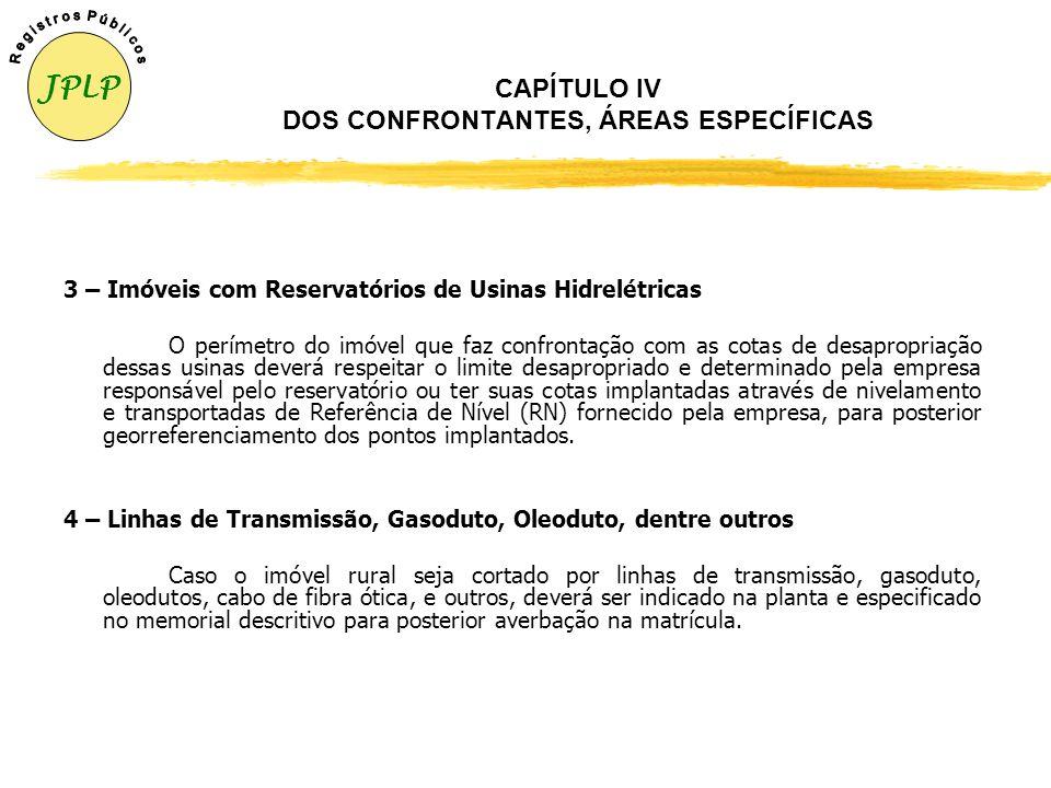 CAPÍTULO IV DOS CONFRONTANTES, ÁREAS ESPECÍFICAS