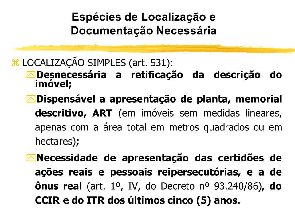 Espécies de Localização e Documentação Necessária