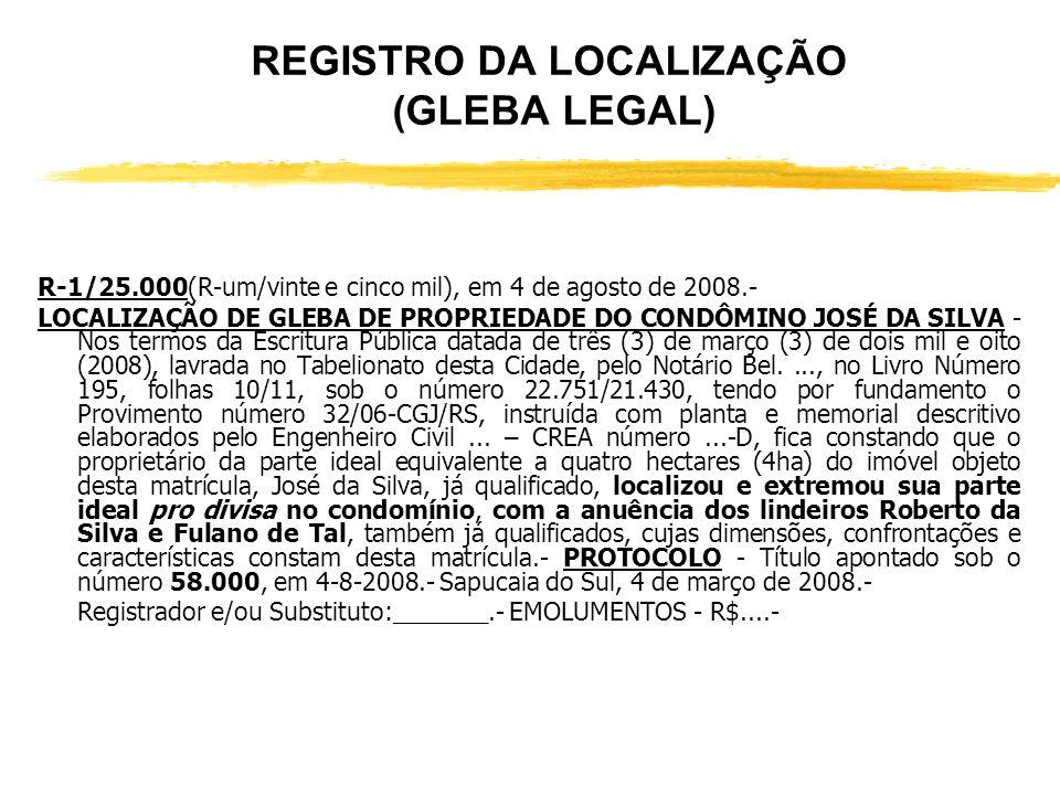REGISTRO DA LOCALIZAÇÃO (GLEBA LEGAL)