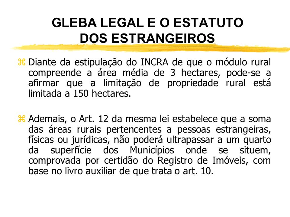 GLEBA LEGAL E O ESTATUTO DOS ESTRANGEIROS