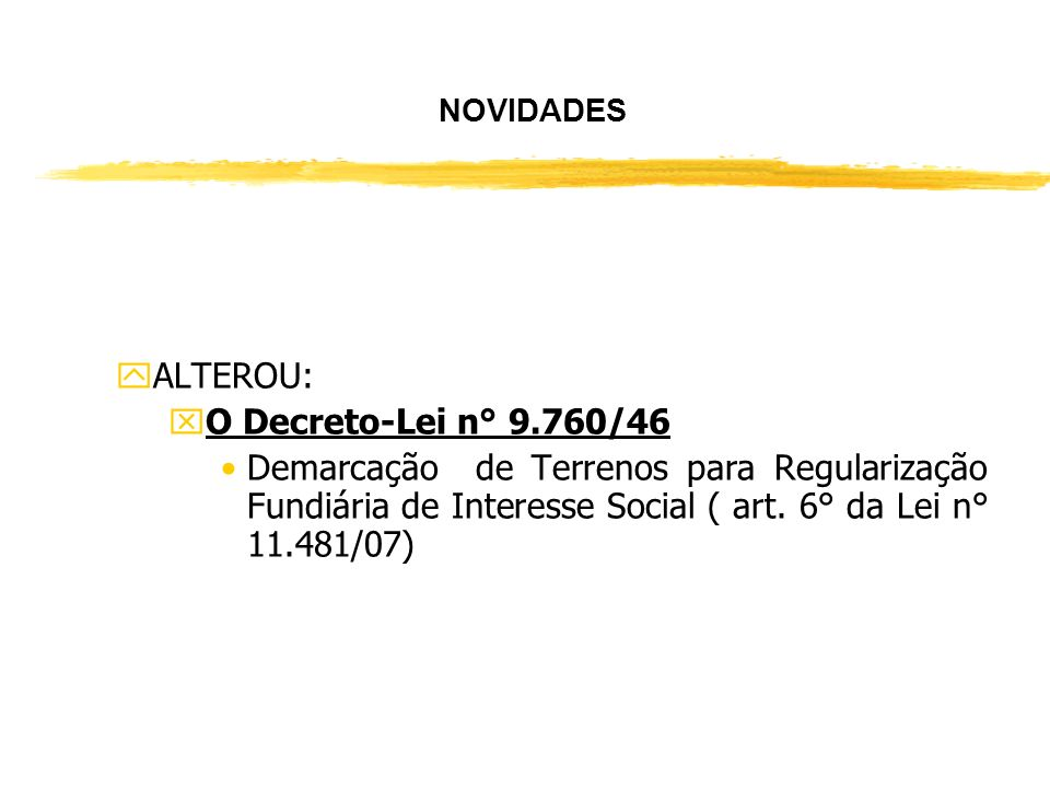 ALTEROU: O Decreto-Lei n° 9.760/46