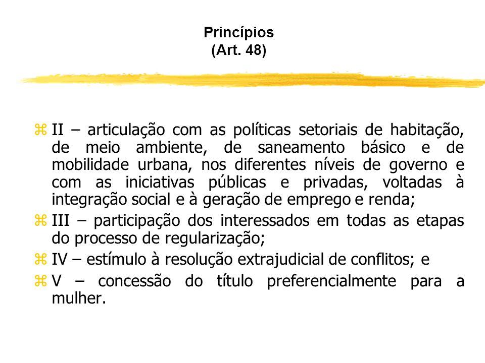 IV – estímulo à resolução extrajudicial de conflitos; e