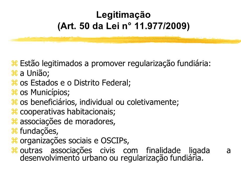 Legitimação (Art. 50 da Lei n° 11.977/2009)