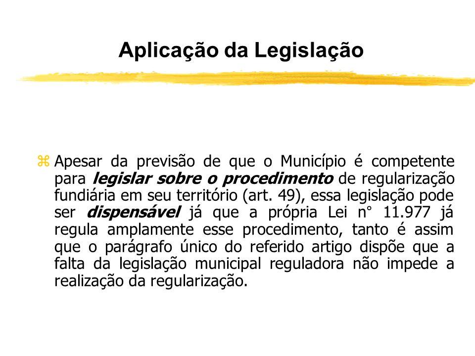 Aplicação da Legislação