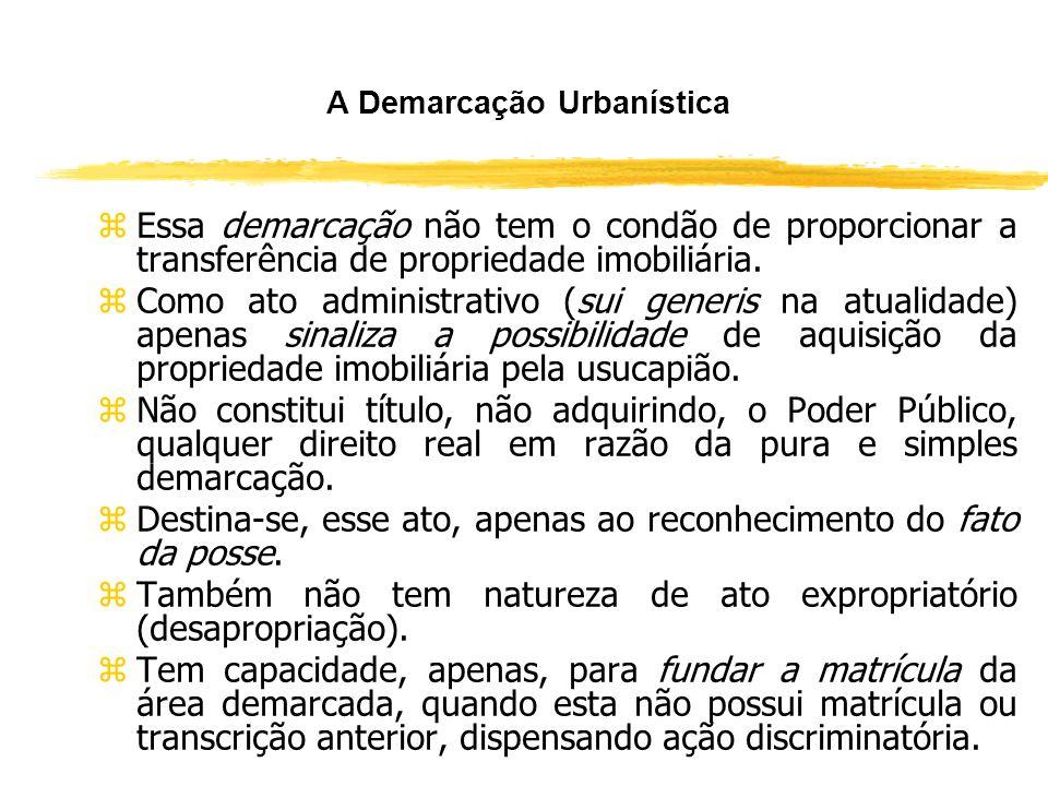 A Demarcação Urbanística