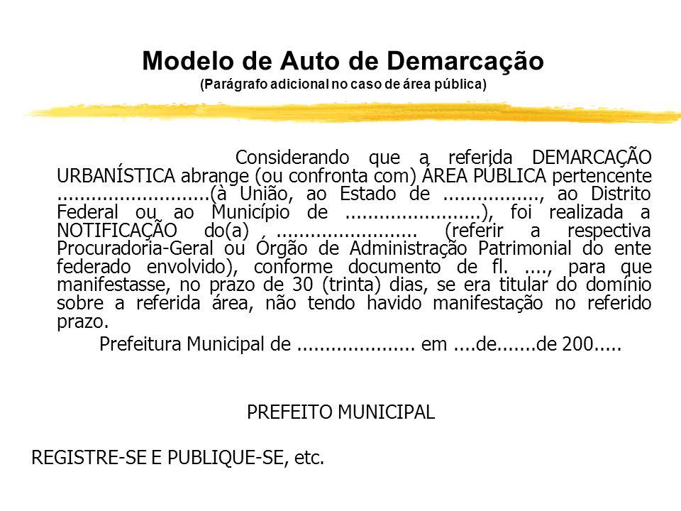Modelo de Auto de Demarcação (Parágrafo adicional no caso de área pública)
