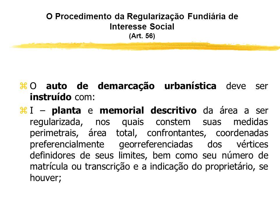 O auto de demarcação urbanística deve ser instruído com: