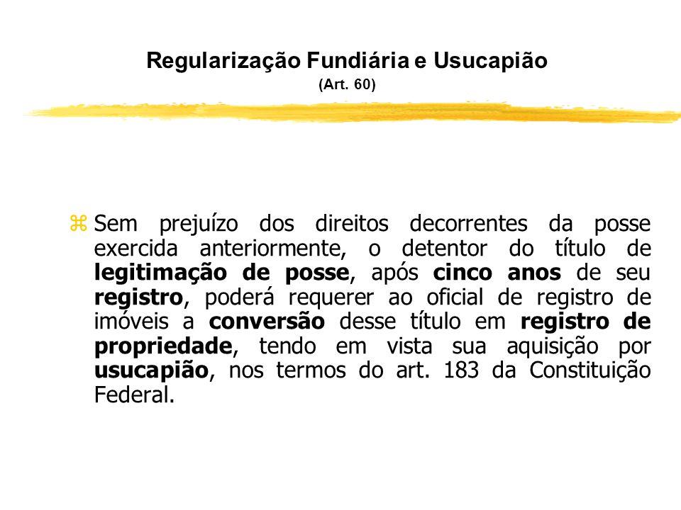Regularização Fundiária e Usucapião (Art. 60)