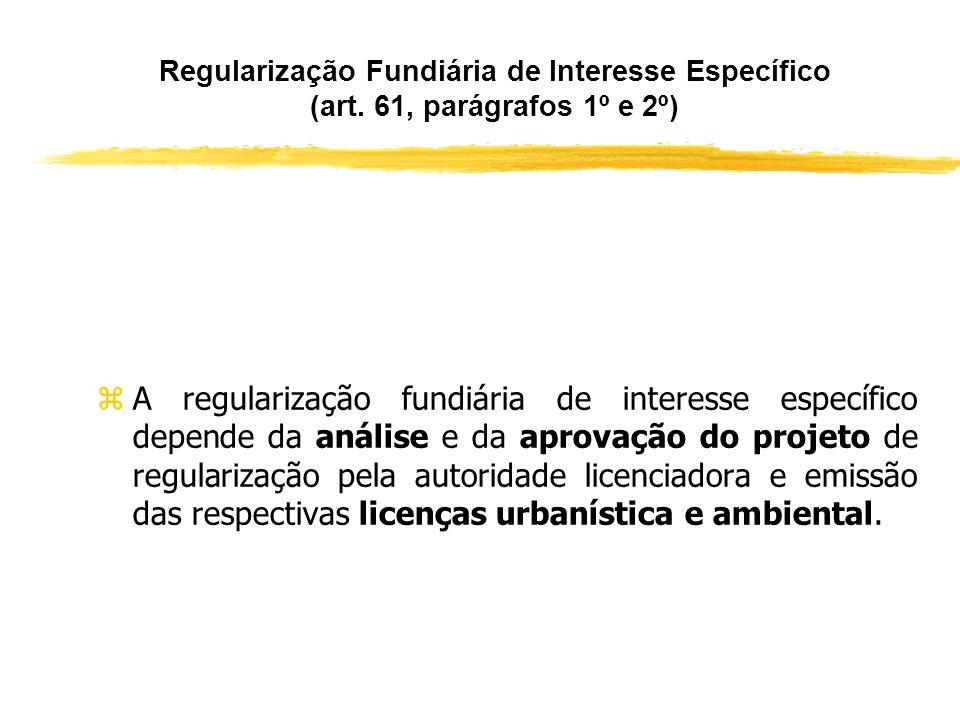 Regularização Fundiária de Interesse Específico (art