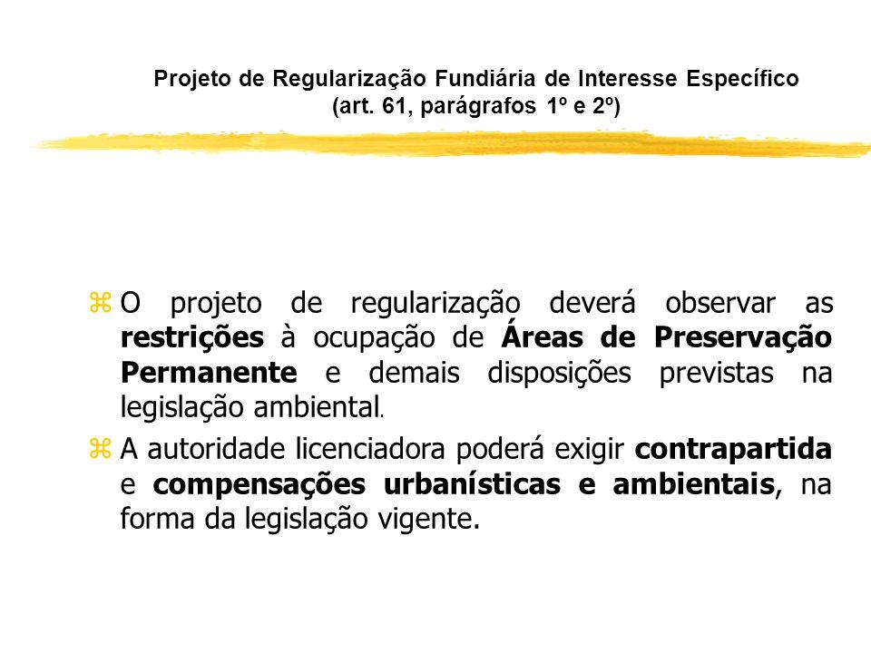 Projeto de Regularização Fundiária de Interesse Específico (art