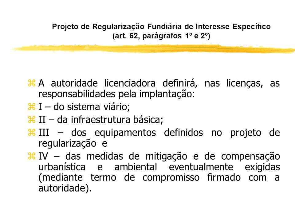 II – da infraestrutura básica;