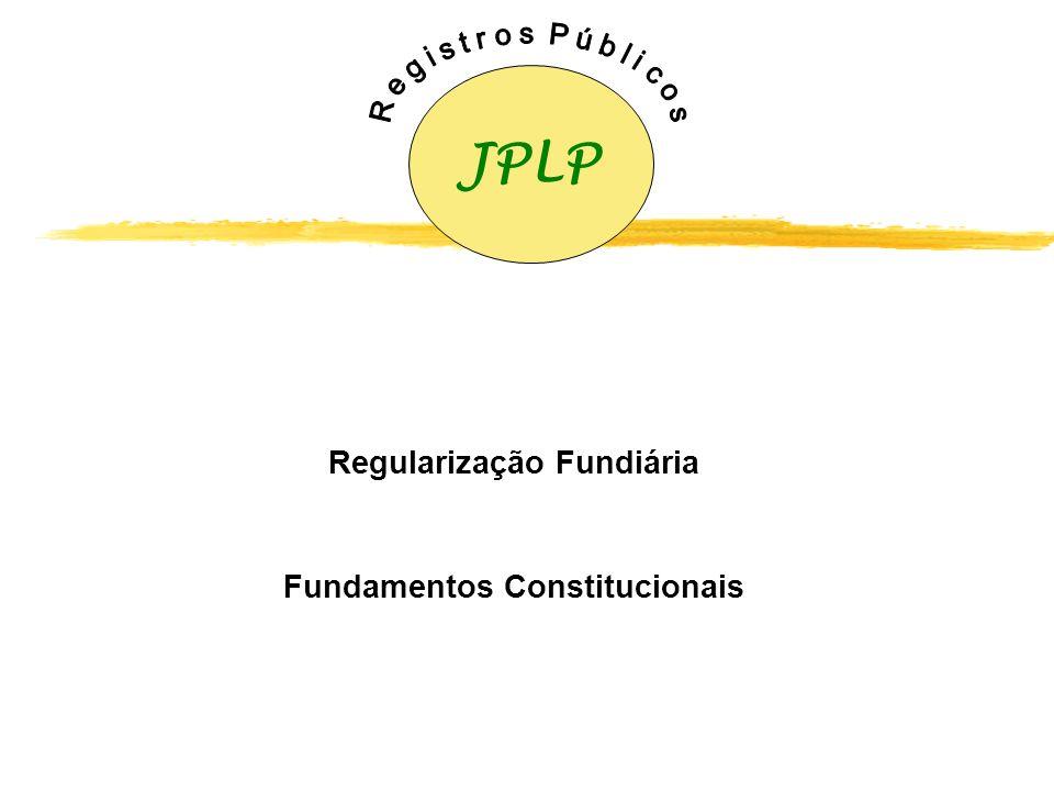 Regularização Fundiária Fundamentos Constitucionais