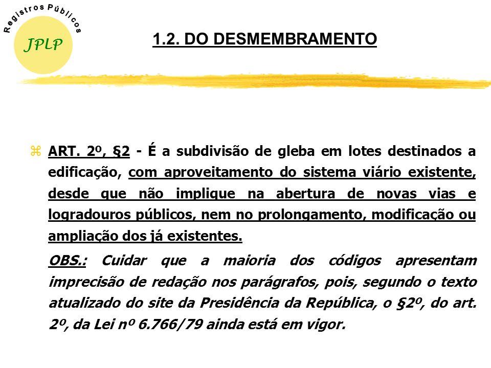 1.2. DO DESMEMBRAMENTO JPLP