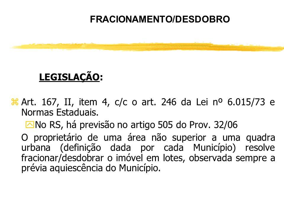 FRACIONAMENTO/DESDOBRO