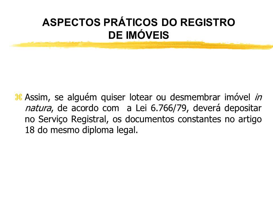 ASPECTOS PRÁTICOS DO REGISTRO DE IMÓVEIS