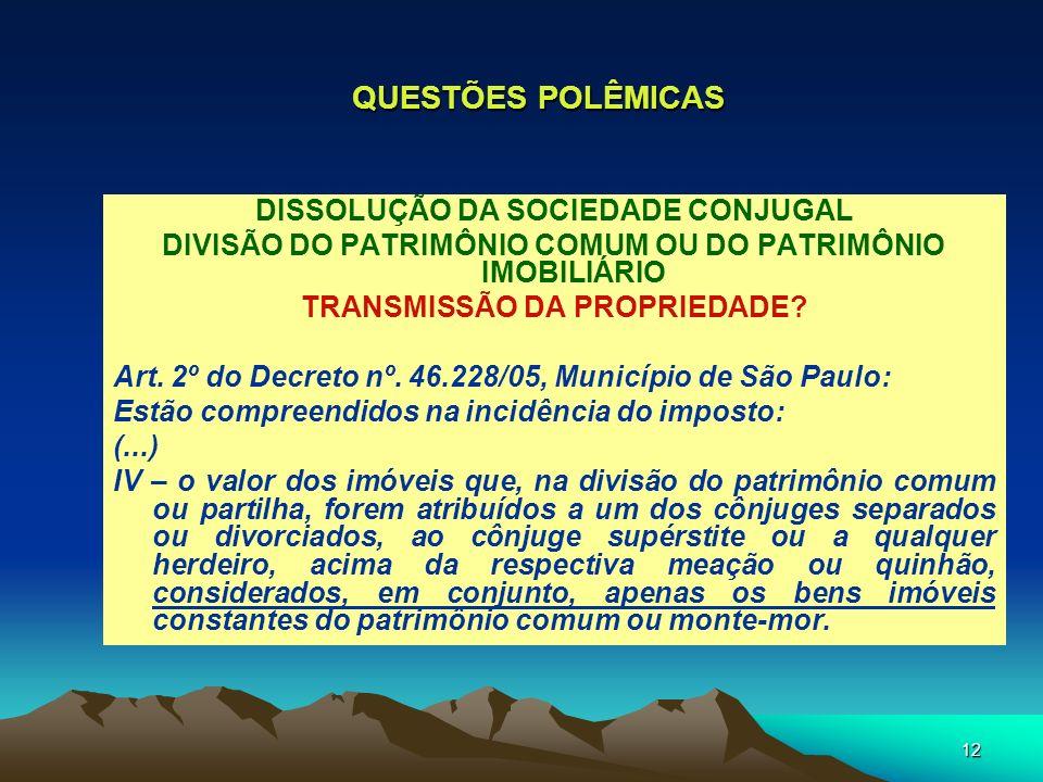 QUESTÕES POLÊMICAS DISSOLUÇÃO DA SOCIEDADE CONJUGAL