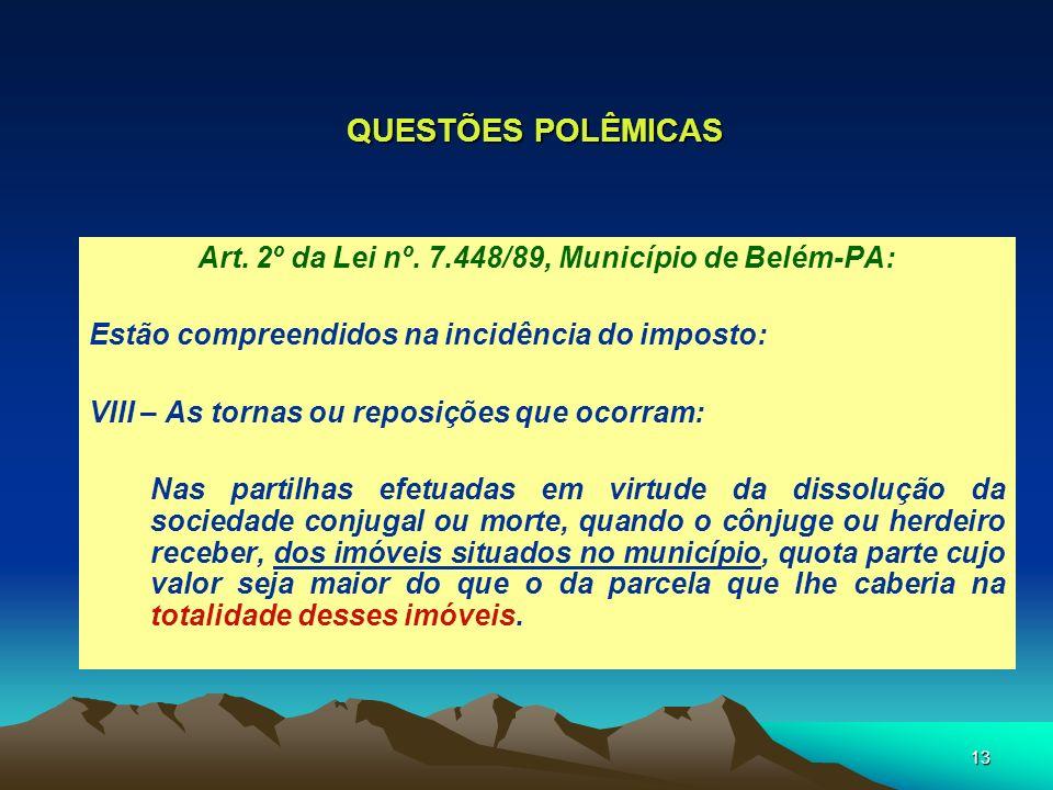 Art. 2º da Lei nº. 7.448/89, Município de Belém-PA: