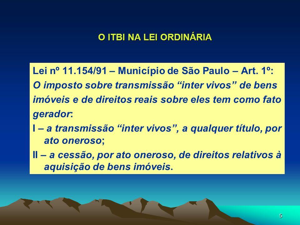 Lei nº 11.154/91 – Município de São Paulo – Art. 1º:
