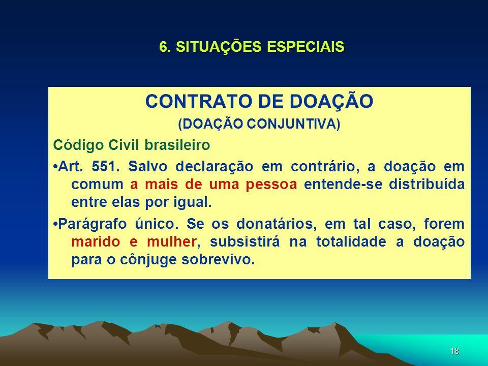 CONTRATO DE DOAÇÃO 6. SITUAÇÕES ESPECIAIS Código Civil brasileiro