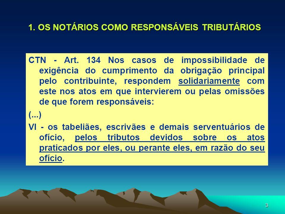 1. OS NOTÁRIOS COMO RESPONSÁVEIS TRIBUTÁRIOS