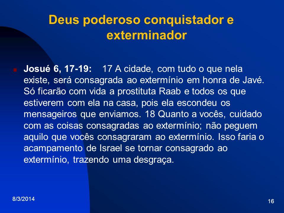 Deus poderoso conquistador e exterminador