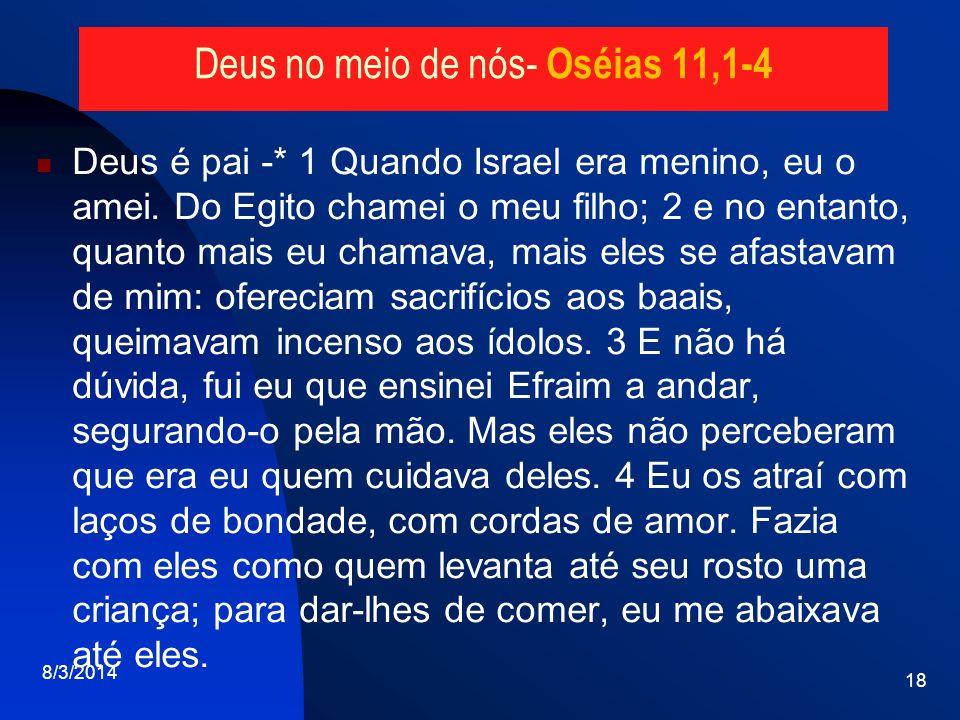 Deus no meio de nós- Oséias 11,1-4