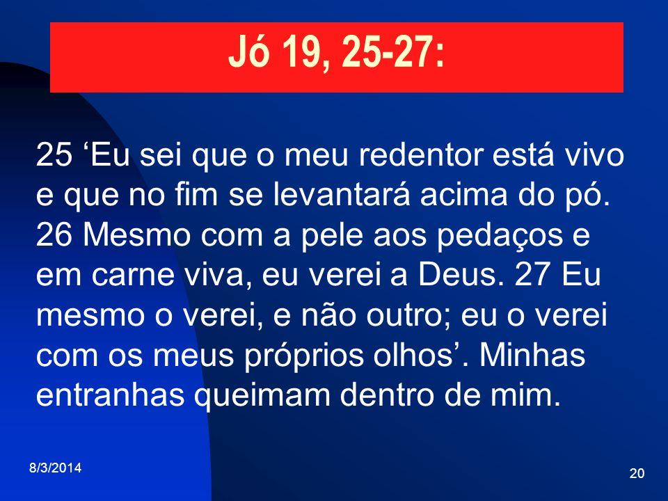 Jó 19, 25-27: