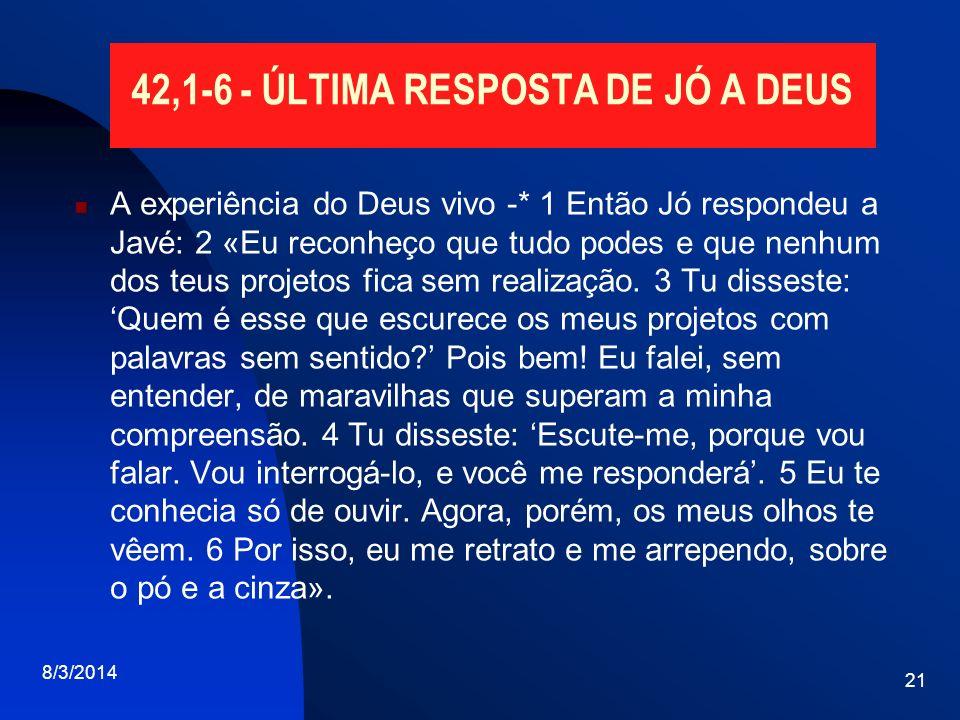 42,1-6 - ÚLTIMA RESPOSTA DE JÓ A DEUS