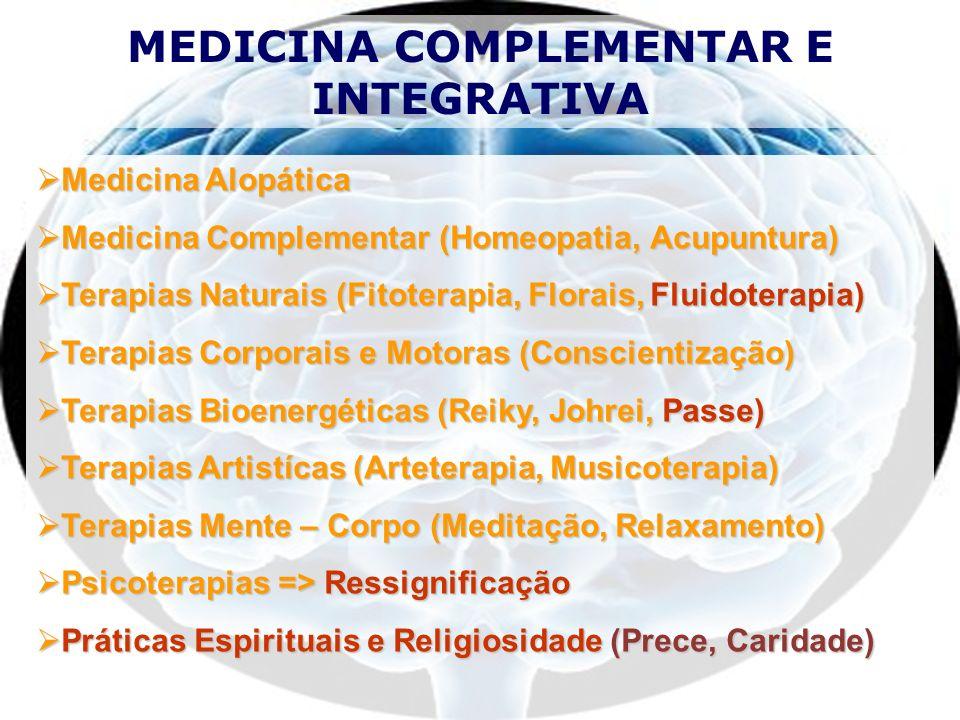 MEDICINA COMPLEMENTAR E INTEGRATIVA