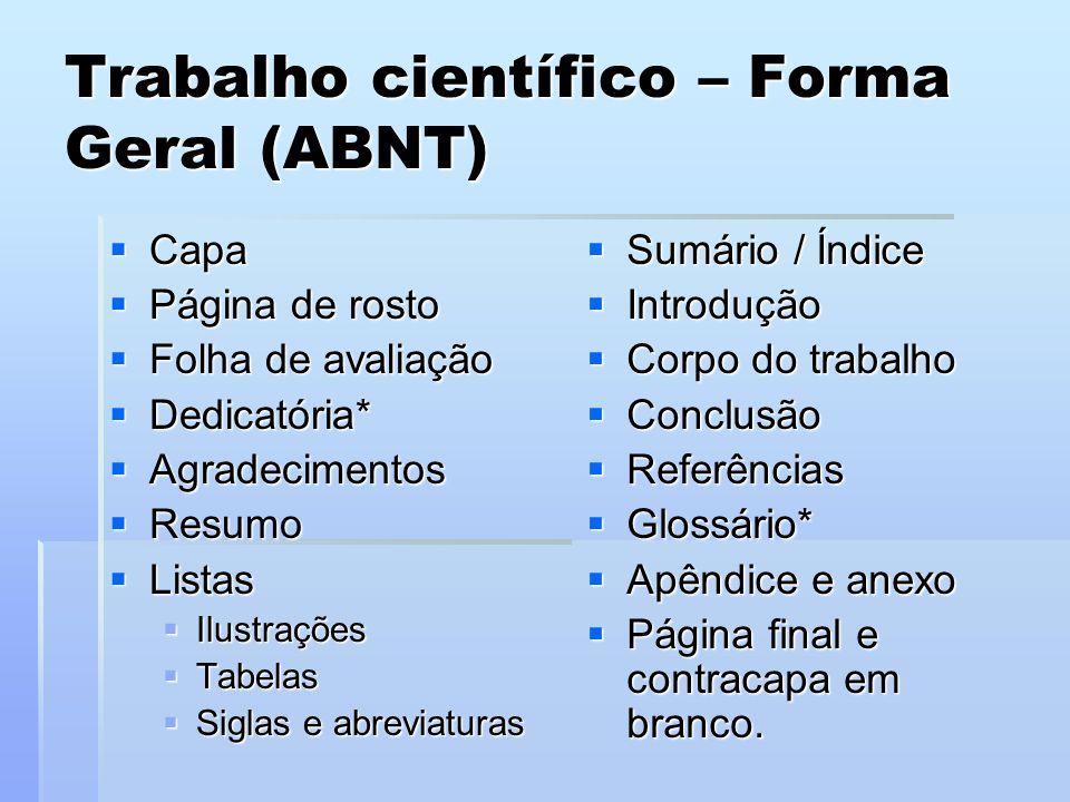 Trabalho científico – Forma Geral (ABNT)