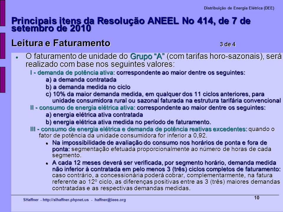 Principais itens da Resolução ANEEL No 414, de 7 de setembro de 2010 Leitura e Faturamento 3 de 4