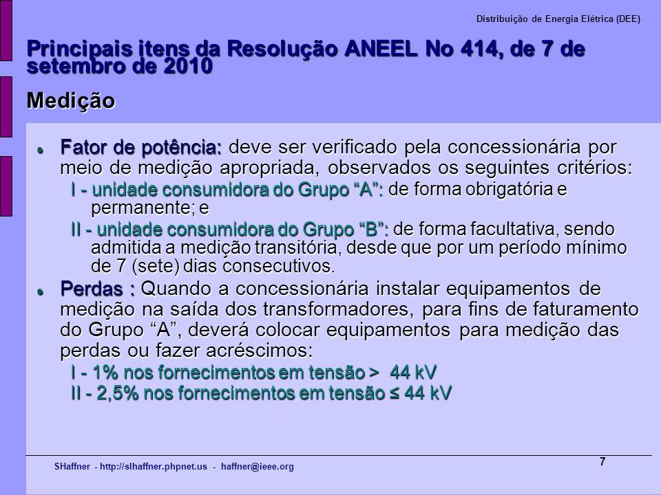 Principais itens da Resolução ANEEL No 414, de 7 de setembro de 2010 Medição