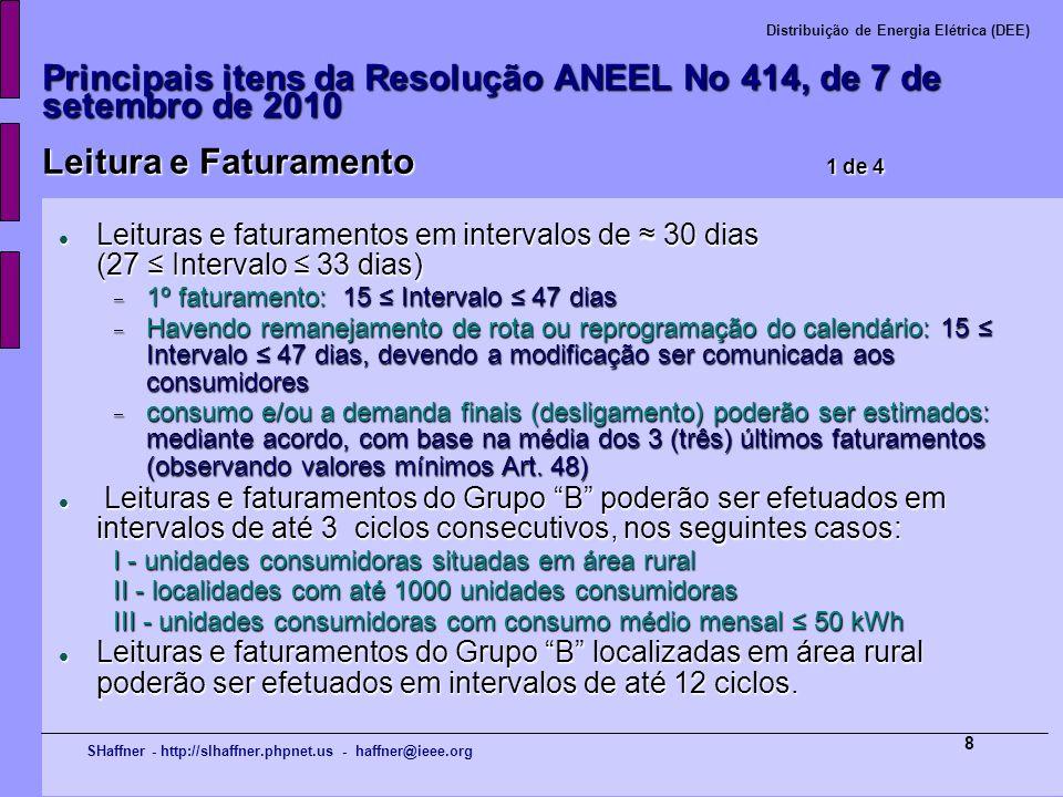 Principais itens da Resolução ANEEL No 414, de 7 de setembro de 2010 Leitura e Faturamento 1 de 4