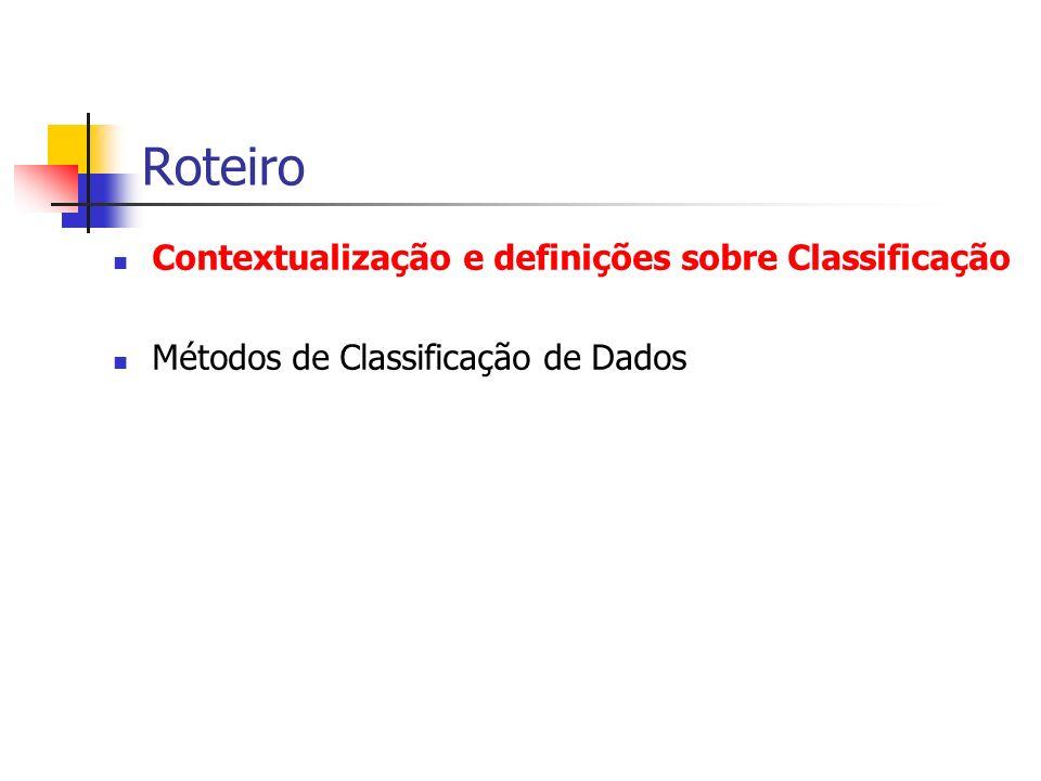 Roteiro Contextualização e definições sobre Classificação