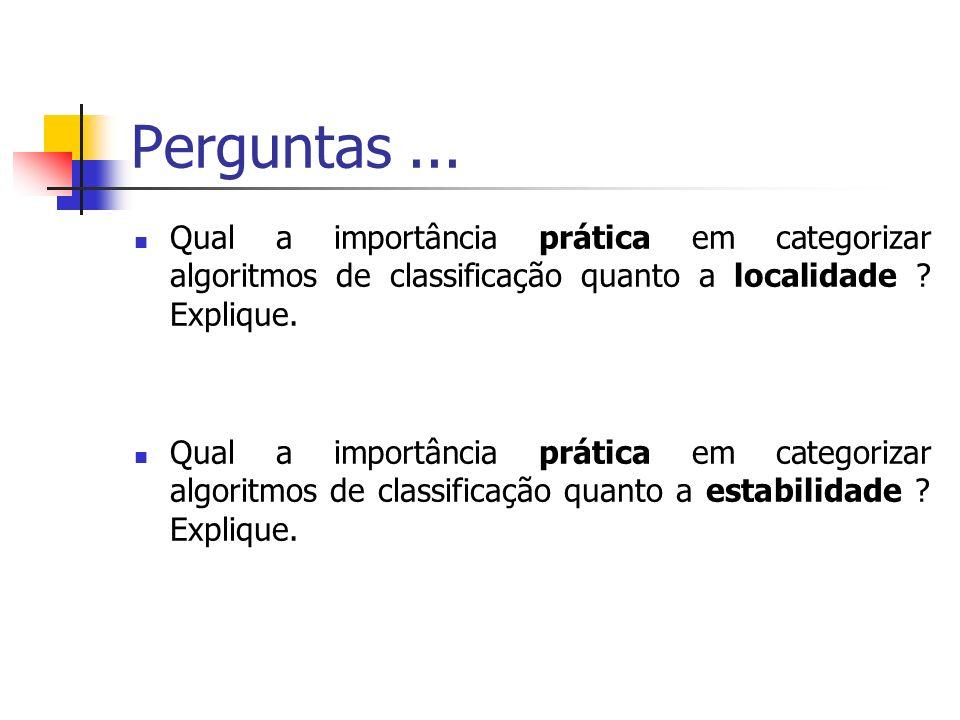 Perguntas ... Qual a importância prática em categorizar algoritmos de classificação quanto a localidade Explique.